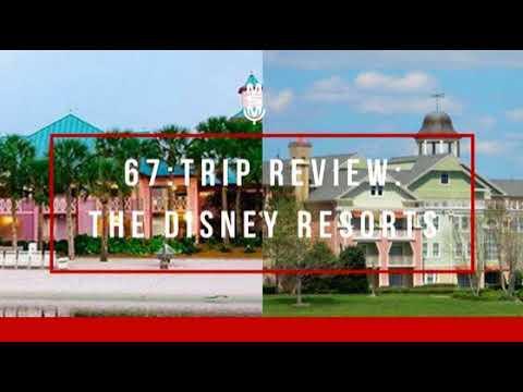 67: Trip Review: The Disney Resorts
