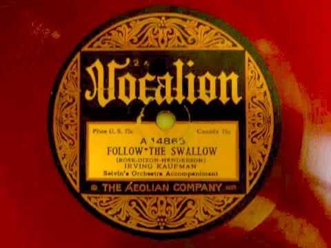 Ben Selvin – Follow The Swallow 1924 Irving Kaufman, Vocal Refrain | Tổng hợp những thông tin về swallow salon mới cập nhật
