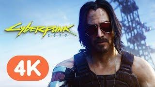 Cyberpunk 2077 Official Keanu Reeves 4K Reveal Trailer - E3 2019