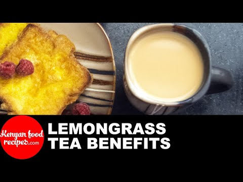 Lemongrass tea �� benefits, side effects and how to make it with milk
