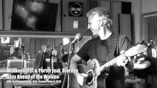 Stay Ahead Of The Wolves Walkenhorst Porter Feat Bjørnov