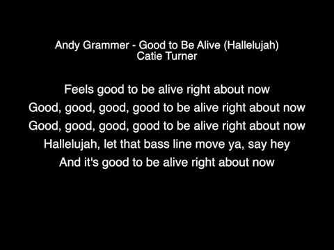 Andy Grammer & Catie Turner - Good to Be Alive (Hallelujah) Lyrics American Idol