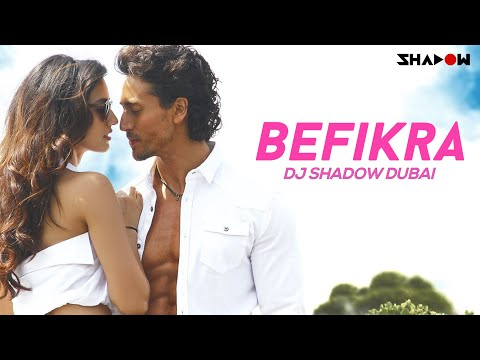 Befikra | Tiger Shroff, Disha Patani  Meet Bros ADT  Sam Bombay | DJ Shadow Dubai Remix