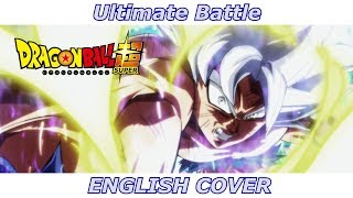 Ultimate Battle Dragon Ball Super ENGLISH COVER.mp3