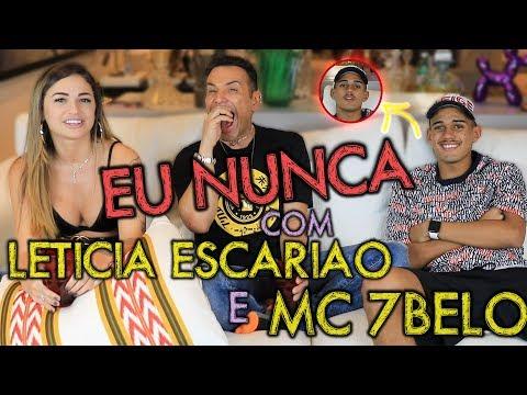 +18 ANOS  EU NUNCA PESADÃO COM MC 7 BELO E LETICIA ESCARIÃO  MatheusMazzafera
