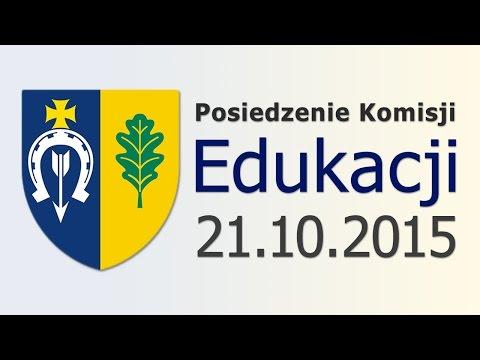 Posiedzenie Komisji Edukacji - 21 października 2015 r.