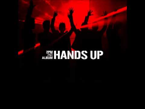2PM - Hands Up [FULL ALBUM]