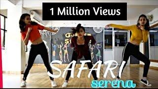 SERENA- SAFARI ! DANCE CHOREOGRAPHY ! BEBO ! SERENE! SHRUTI ! GOLDEN STEPPERS Video