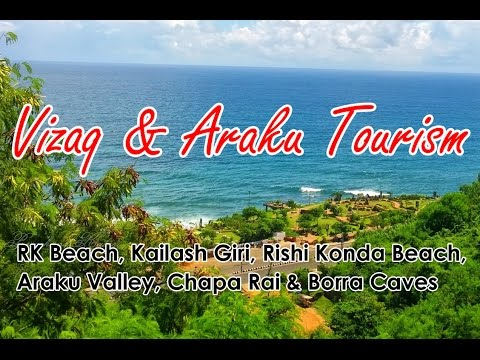 Visakhapatnam, Araku and Borra Caves Tourist Places - Vizaq and Araku Valley Tourism