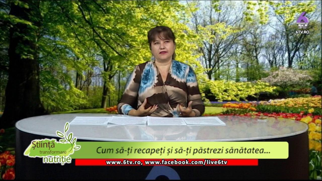 STIINTA, TRANSFORMARE, NUTRITIE 2017 07 03 -Simona Ionita-Cum sa-ti recapeti  sanatatea