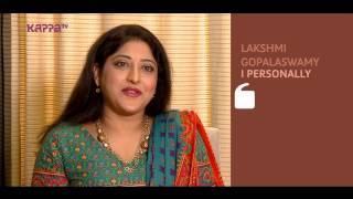 I Personally - Lakshmi Gopalaswamy - Part 2 - Kappa TV