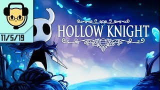 Hollow Knight - JoCat Stream VOD 11/5/19