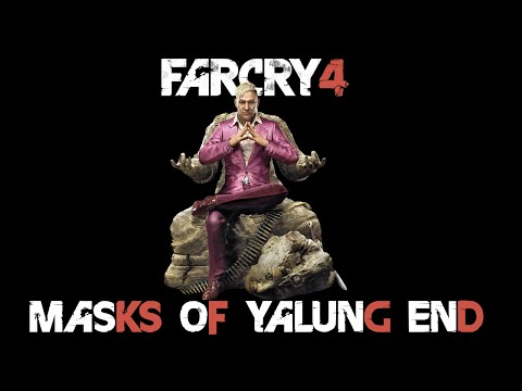 Farcry4 - Masks Of Yalung Ending