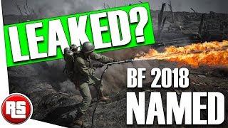 Battlefield 2018 Leaked - (Battlefield 5 Leaked Name?), battlefield 5 leak information