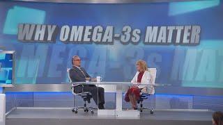 Why Omega-3s Matter