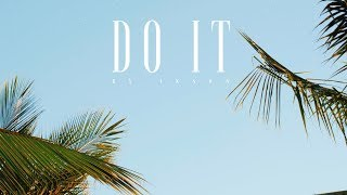 Ikson - Do It (Official)