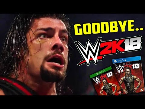 Goodbye WWE 2K18