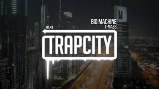 Bio Machine T-mas [Trap City Released]HD