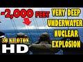 -2000 FEET VERY DEEP UNDERWATER NUCLEAR EXPLOSION 1955 UNKNOWN VERSION