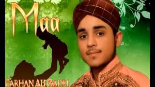 FARHAN ALI QADRI NEW NAATS 2013 MAA BY NASEEHAT TV PROUD TO BE MUHAMMADI