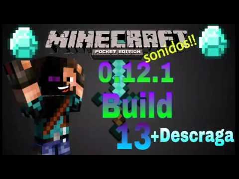 Minecraft Pe 0.12.1 Build 13 SONIDOS CORREGIDOS-+DE