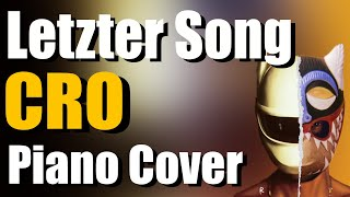 CRO - LETZTER SONG | Piano Cover by Mattes am Klavier