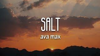Ava Max Salt Lyrics
