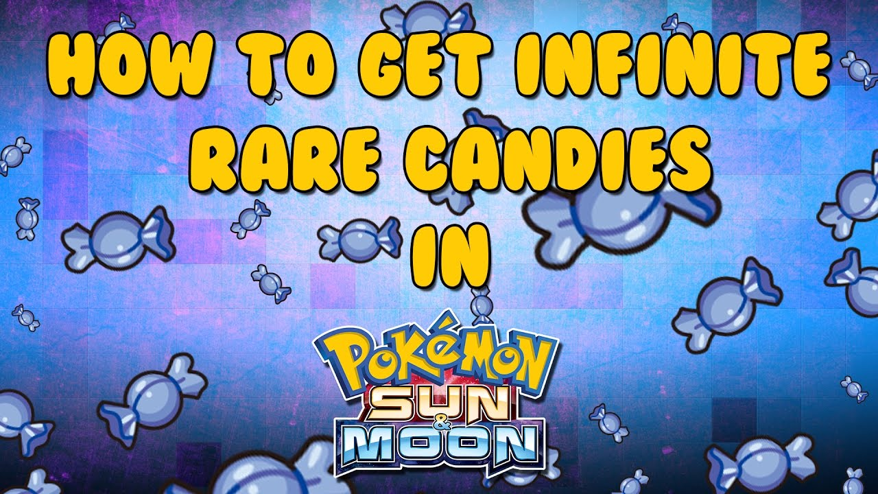 How To Get Infinite Rare Candies in Pokemon Sun and Moon!