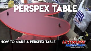 How to make a Perspex Table