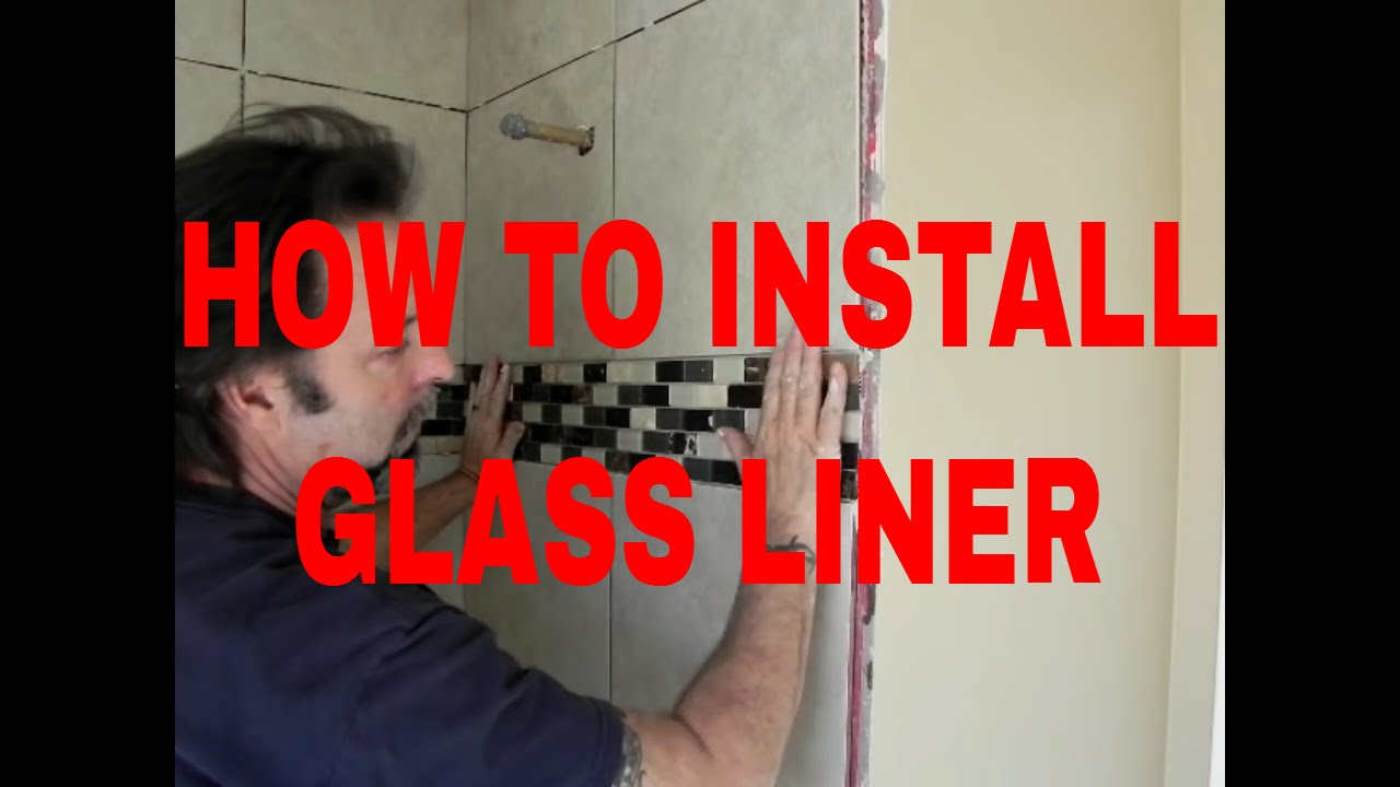 How to install glass tile liner in tub shower bathroom by for How to install a tub liner
