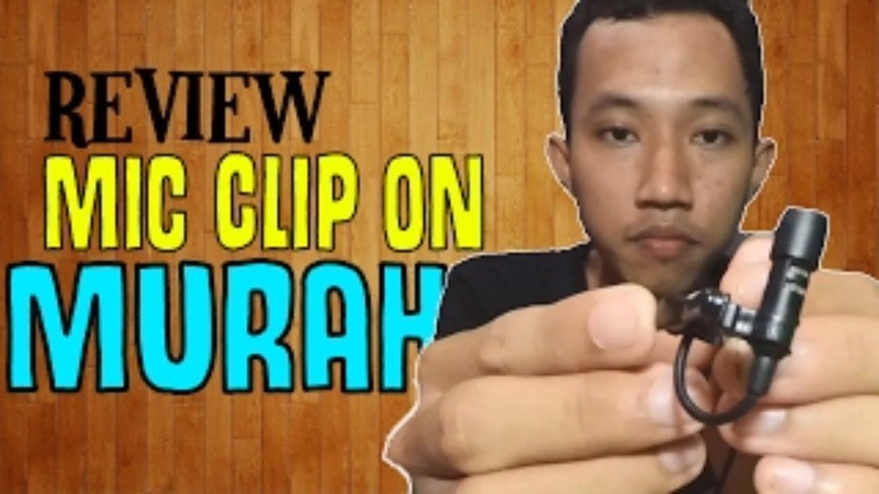 Review Mic Clip On 100ribuan Kualitasnya Sangat Baik Untuk Youtuber Microphone Mini Jepit Pemula Youtube