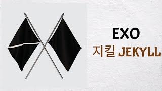 EXO 엑소 지킬