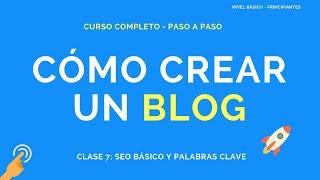 Cómo Crear un Blog - Clase 7 - Cómo hacer SEO y Cómo Encontrar Palabras Clave