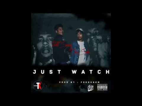 Trill Sammy X Dice SoHo - Just Watch (Prod by Fredonem)