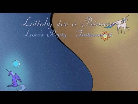 Luna's Reply (Lullaby for a Princess Luna Version) - Lyrics on Screen [Karaoke] - Instrumentals