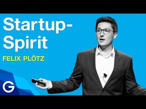 Mut zum Machen – Mit Startup-Spirit zum Erfolg // Felix Plötz