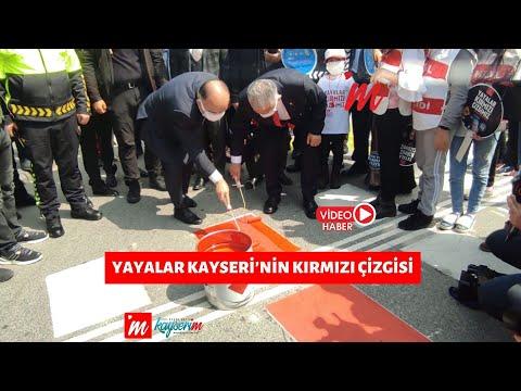 Yayalar Kayseri'nin Kırmızı Çizgisi