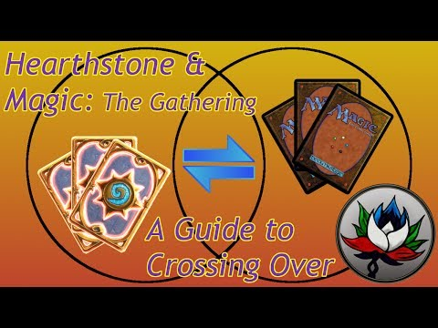 Hearthstone And Magic The Gathering: A Guide To Crossing Over!