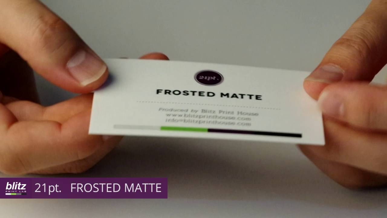 21pt FROSTED MATTE Business Card by Blitz Print House - YouTube