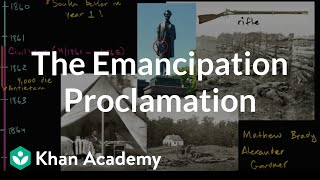 Emancipation Proclamation | The Civil War era (1844-1877) | US History | Khan Academy