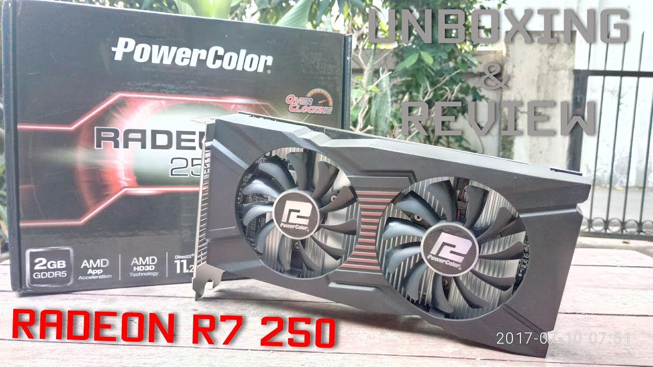 UNBOXING & REVIEW VGA PowerColor Ati Radeon R7 250 DUAL FAN