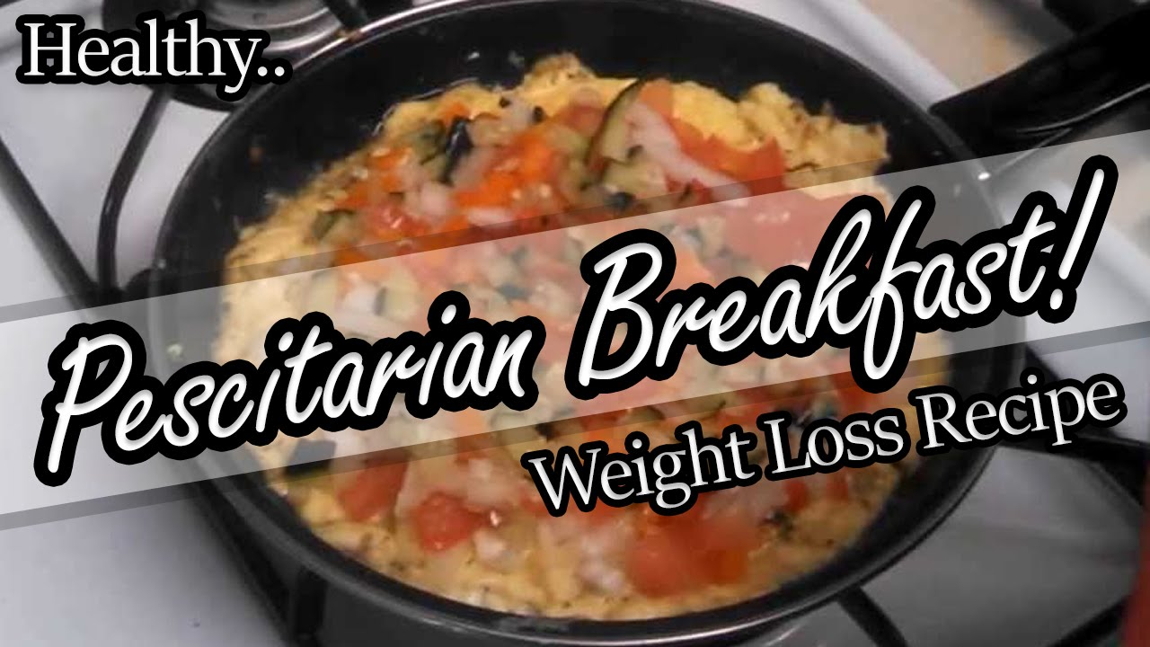 healthy pescetarian breakfast recipe for promoting weight