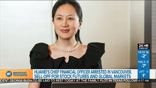 Huawei's CFO arrested in Vancouver,  and other top business news