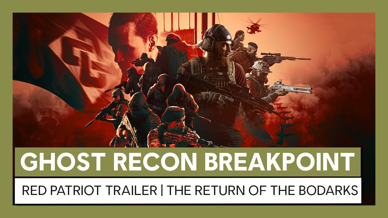 Ghost Recon Breakpoint: Red Patriot Trailer |The Return of the Bodarks
