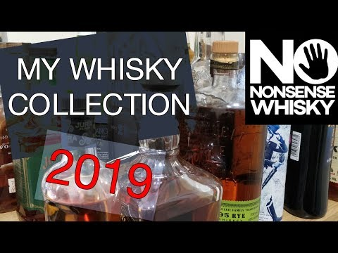 My Whisky Collection 2019