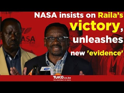 NASA now claims to have evidence of Raila's victory from IEBC sources