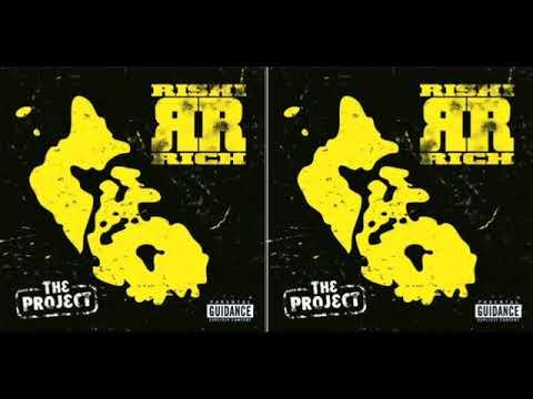 RISHI RICH - THE PROJECT INTRO - (AUDIO)