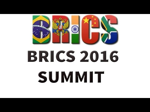 BRICS Summit 2016 - Full Analysis & Review for UPSC / State PSC