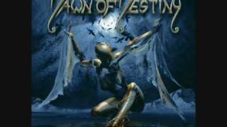 Watch Dawn Of Destiny Days Of Crying video