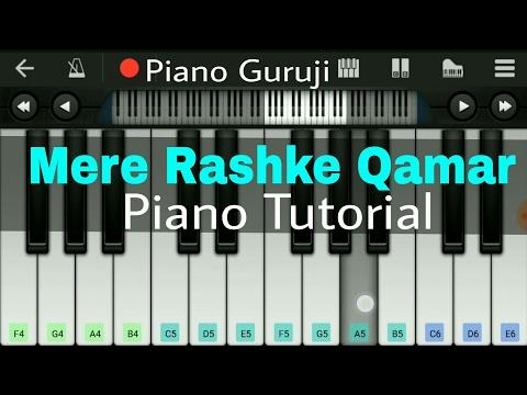 Mere Rashke Qamar Piano Lessons/Tutorial | Nusrat Fateh Ali Khan - Mobile Perfect Piano Notes